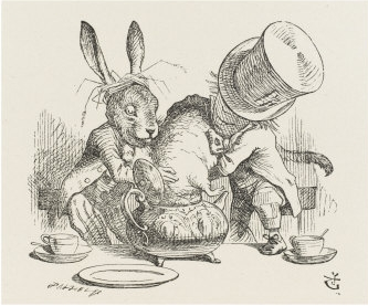 The Hatter and the March Hare and the poor Dormouse.